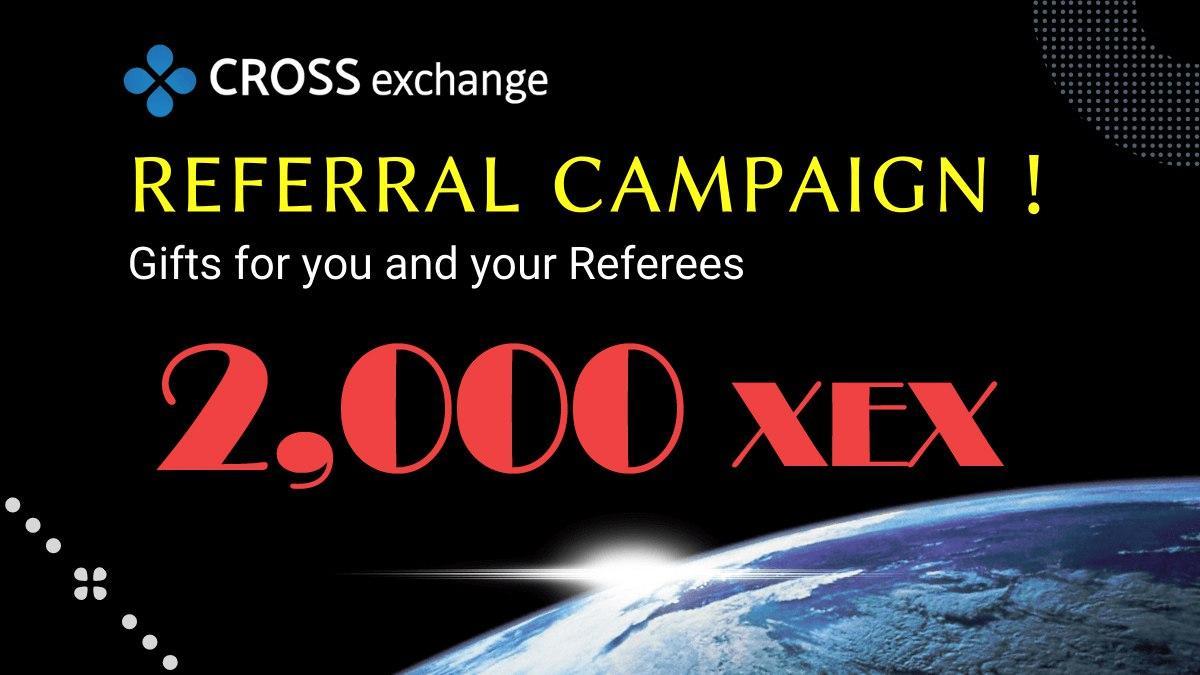「CROSS exchange」2,000 XEXがもらえるユーザー紹介キャンペーン