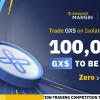 「Binance」利息ゼロのマージンでGXSを取引-100,000 GXSトークンを獲得する!